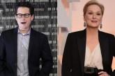 J.J. Abrams y Meryl Streep preparan serie de televisión